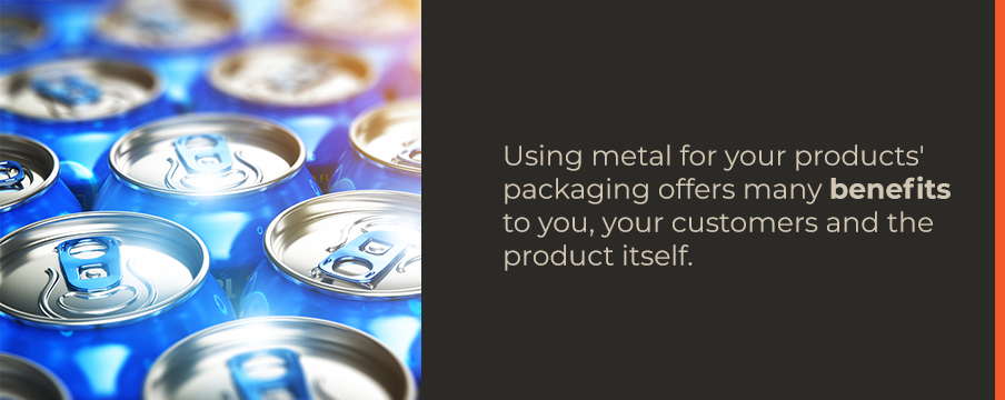 How to Know If You Should Be Using Metal Packaging - Graphic 3