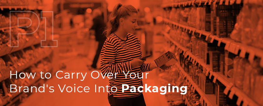 How to Carry Over Your Brand's Voice Into Packaging - Graphic
