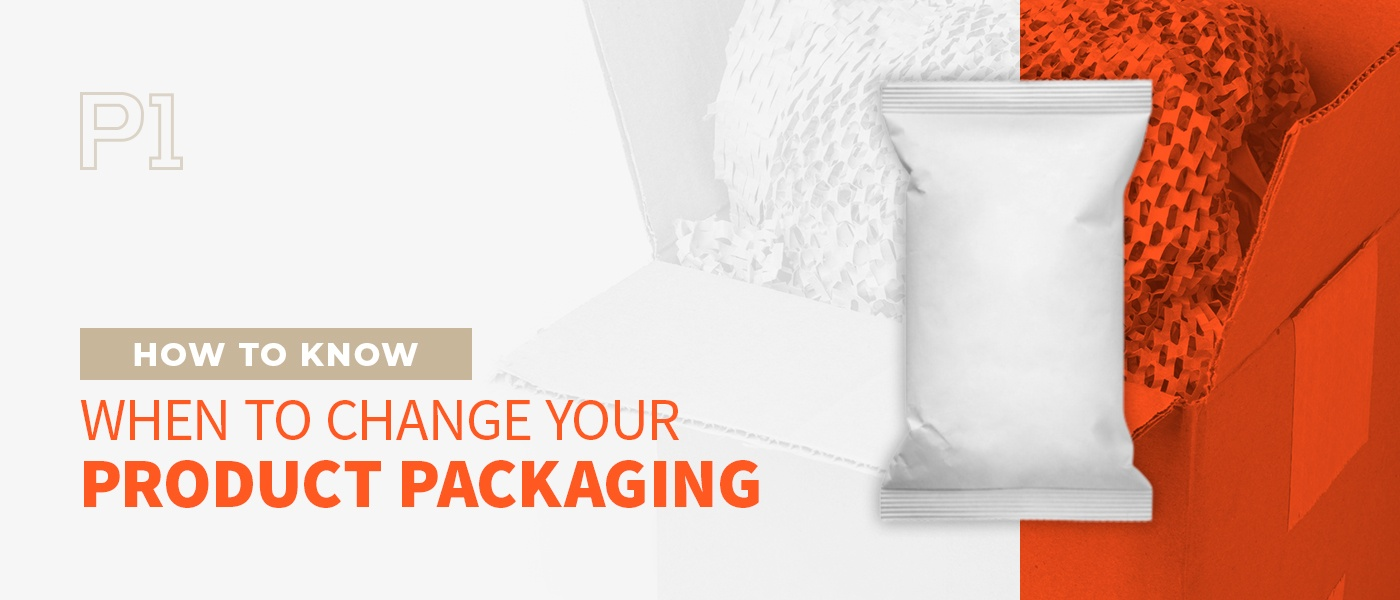 """Header image for post """"How to Know When to Change Your Product Packaging"""""""